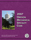 2007 Oregon Mechanical Specialty Code
