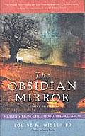 Obsidian Mirror Healing from Childhood Sexual Abuse