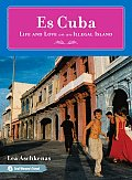 Es Cuba Life & Love on an Illegal Island
