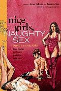 Nice Girls, Naughty Sex: 20 Erotic Tales