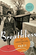 Breathless An American Girl in Paris