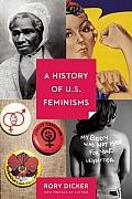History Of U S Feminisms