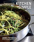 Kitchen Simple Essential Recipes for Everyday Cooking