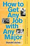 How to Get Any Job with Any Major A New Look at Career Launch