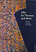 Silks for Thrones & Altars Chinese Costumes & Textiles