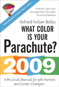 What Color Is Your Parachute 2009 A Practical Manual for Job Hunters & Career Changers
