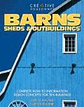 Barns Sheds & Outbuildings Complete How to Information Design Concepts for Ten Buildings