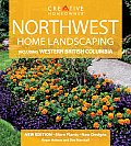 Northwest Home Landscaping Including Western British Columbia 2nd edition
