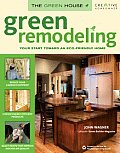 Green Remodeling Your Start Toward an Eco Friendly Home