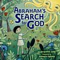 Abrahams Search For God
