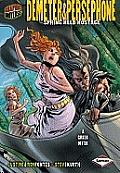 Graphic Universe: Demeter & Persephone