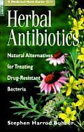 Herbal Antibiotics Natural Alternatives for Treating Drug Resistant Bacteria
