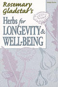 Rosemary Gladstars Herbs For Longevity
