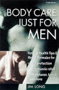 Body Care Just For Men Natural Health Ti