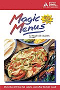 Magic Menus For People With Diabetes 2nd Edition