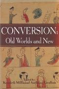 Conversion: Old Worlds and New