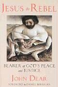 Jesus the Rebel: Bearer of God's Peace and Justice