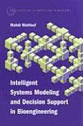 Intelligent systems modeling and decision support in bioengineering