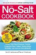 No Salt Cookbook Reduce or Eliminate Salt Without Sacrificing Flavor