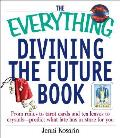 Everything Divining The Future Book From