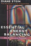 Essential Energy Balancing An Ascension Process