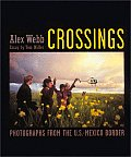 Crossings Photographs from the U S Mexico Border