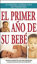 El Primer Ano de su Bebe Your Babys First Year