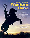 Journey Of The Western Horse From The S