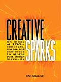 Creative Sparks An Index of 150 Concepts Images & Exercises to Ignite Your Design Ingenuity