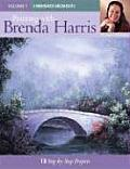 Painting with Brenda Harris Volume 1 Cherished Moments