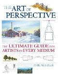 Art of Perspective The Ultimate Guide for Artists in Every Medium