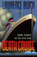 Death Cruise: Crime Stories on the Open Seas