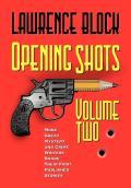 Opening Shots Volume 2