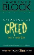 Speaking of Greed Stories of Envious Desire