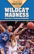 Wildcat Madness: Great Eras in Kentucky Basketball