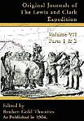 Original Journals of the Lewis and Clark Expedition: 1804-1806, Parts 1 & 2