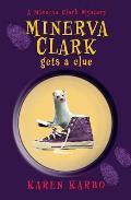 Minerva Clark Gets a Clue