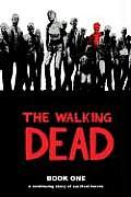 The Walking Dead: Book 1