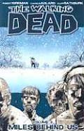 Miles Behind Us: Walking Dead Volume 2