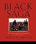 Black Saga: The African American Experience: A Chronology