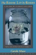 Room Lit By Roses A Journal Of Pregnan