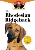 Rhodesian Ridgeback An Owners Guide to a Happy Healthy Pet