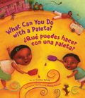 ?Qu? Puedes Hacer Con Una Paleta? (What Can You Do with a Paleta Spanish Edition )