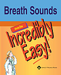 Breath Sounds Made Incredibly Easy With CDROM