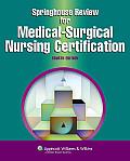 Springhouse Review for Medical Surgical Nursing Certification