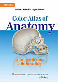 Color Atlas of Anatomy A Photographic Study of the Human Body 7th Edition