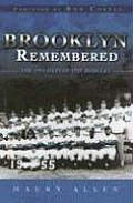 Brooklyn Remembered The 1955 Days Of The