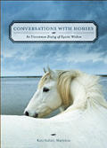 Conversations With Horse An Uncommon Dia