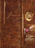 El Secreto: El Libro de la Gratitud (the Secret Gratitude Book) = The Secret