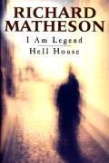 I Am Legend / Hell House
